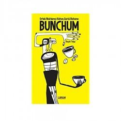 Kitap - Bunchum: Ortak Noktamız Kahve Gerisi Bahane